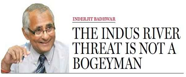 The Indus River Threat is not a bogeyman - 1