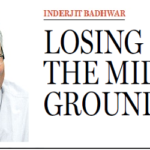 Losing The Middle Ground (Inderjit Badhwar)