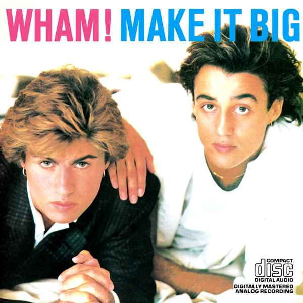SECOND OFFERING: The cover of Wham! Make it Big